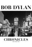 On the Tracks: Bob Dylan 'Chronicles Vol. 1'