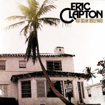 """Eric Clapton's """"461 Ocean Boulevard,"""" 1974"""
