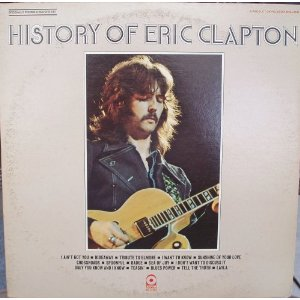 """The History of Eric Clapton,"" 1972"