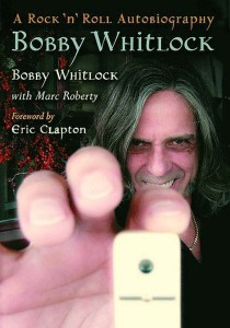 'A Rock 'n' Roll Autobiography' by Bobby Whitlock