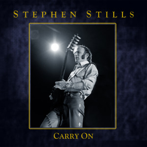 'Carry On' with Stephen Stills Boxed Set