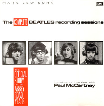 "Mark Lewisohn's ""The Complete Beatles Recording Sessions"""