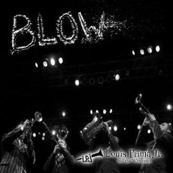 Cover of 'Blow' album by Louis Prima Jr. and The Witnesses