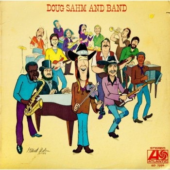 'Doug Sahm and Band,' produced by Jerry Wexler for Atlantic
