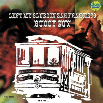 buddy-guy-Left-My-Blues-San-Fransisco-cover