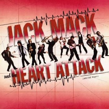 Jack Mack Cardiac Party produced by Glenn Frey